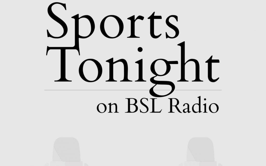 Sports Tonight – Sports Media Talk With Joe Lucia