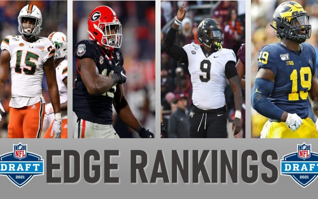 2021 NFL Draft: Edge Rusher Rankings